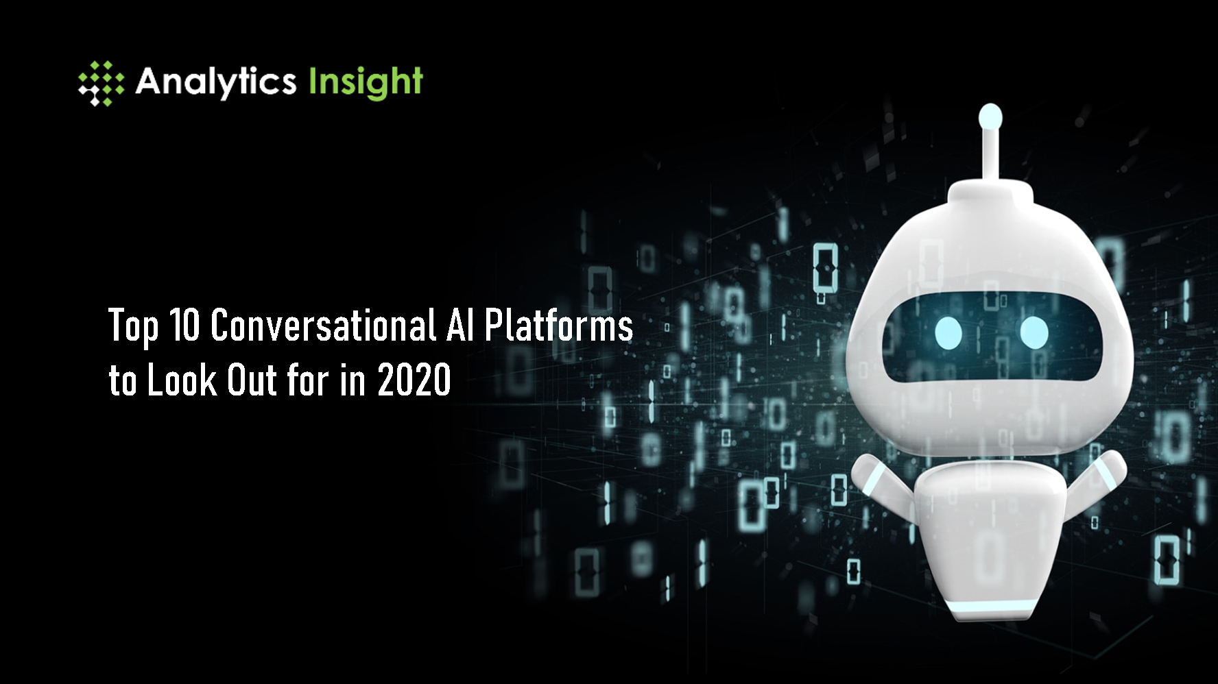Top 10 Conversational AI Platforms to Look Out for in 2020