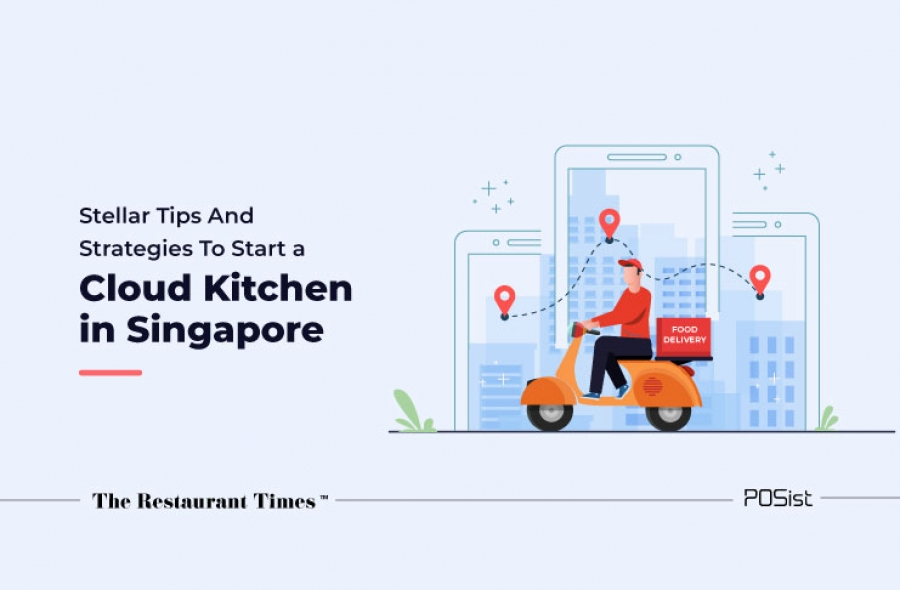 Proven Strategies To Start A Cloud Kitchen In Singapore